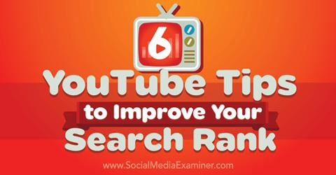 6 YouTube-Tipps zur Verbesserung des Suchrangs