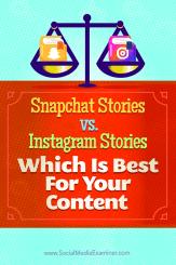 Tipps zu Unterschieden zwischen Snapchat Stories und Instagram Stories, die für Ihre Inhalte am besten geeignet sind.