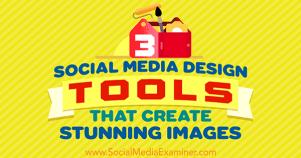Social Media Design Tools