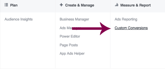Navigate to Custom Conversions in Facebook Ads Manager.