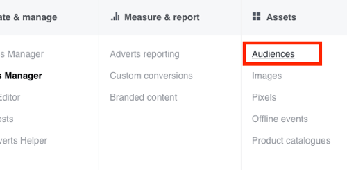 Click Audiences under Assets in Facebook Ads Manager.