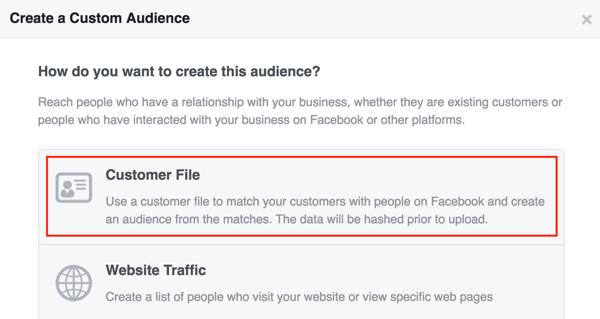 Create a Facebook custom audience using a customer list.