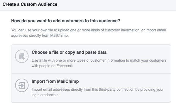 Choose how you want to upload customer information to create your Facebook custom audience.
