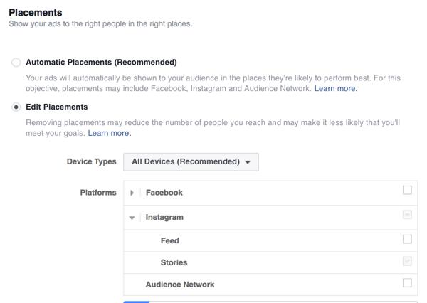 Wenn Sie Instagram Stories als Placement auswählen, können Sie dieselbe Anzeige nicht in anderen Placements schalten.
