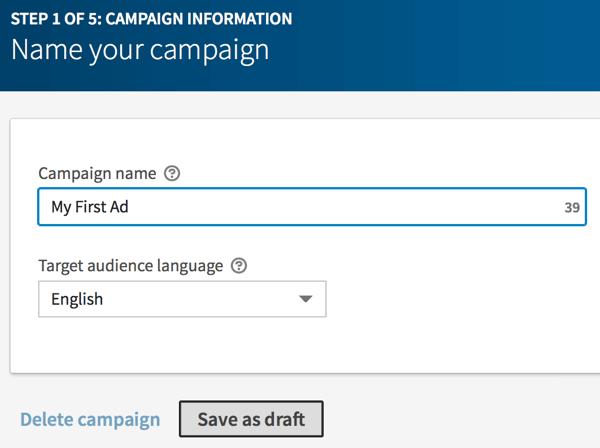 Geben Sie einen Namen für Ihre LinkedIn-Kampagne ein und klicken Sie auf Als Entwurf speichern.