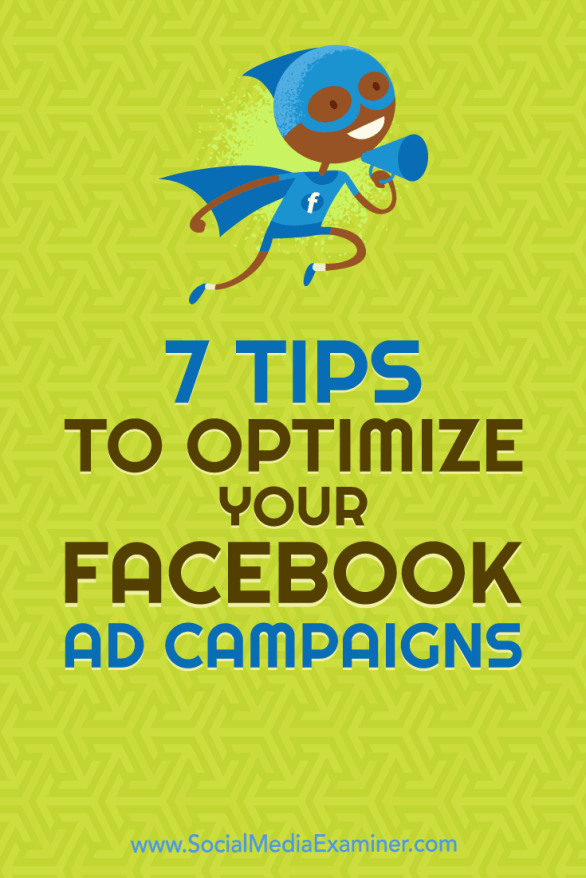 Discover seven tips to take the performance of your next Facebook ad campaign to a higher level.