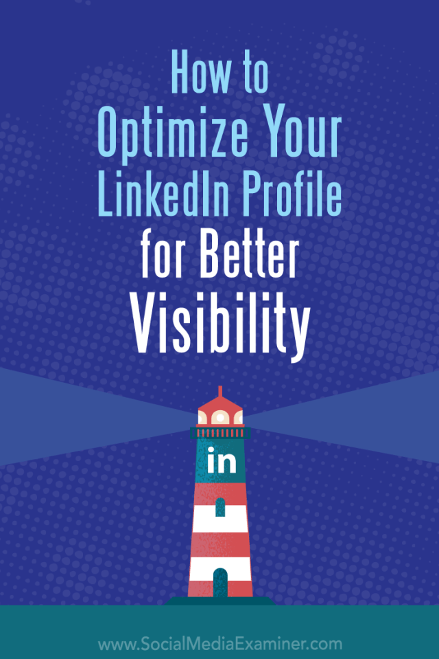 Discover how to use your LinkedIn profile to make a strong first impression with prospects and connections.