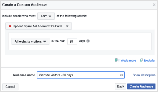 Choose options to set up a Facebook custom audience of all website visitors in the past 30 days