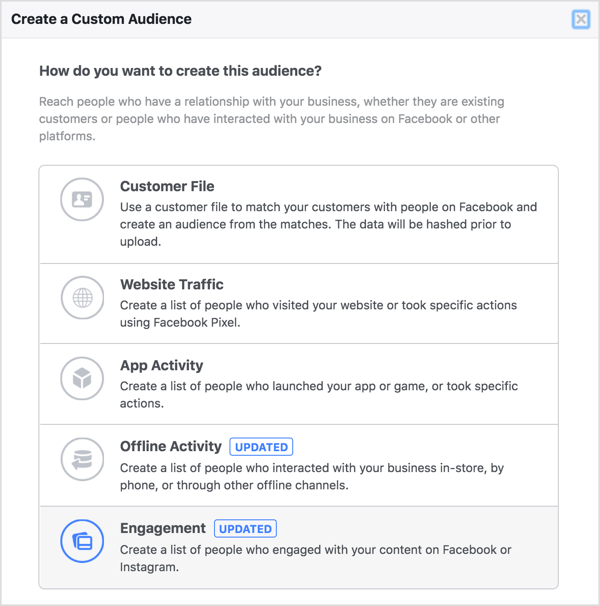 Select Engagement to create a Facebook custom audience.