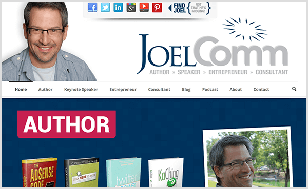 Joel Comm's website shows a photo of Joel smiling and wearing a casual, light-blue button-down shirt and a light gray t-shirt underneath it. The navigation includes options for home, author, keynote speaker, entrepreneur, consultant, blog, podcast, about, and contact. The slider image below the navigation highlights the books he has written.