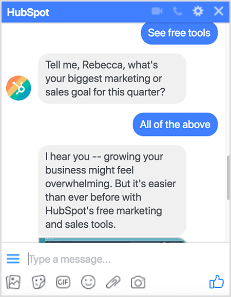Molly Pitmann says asking questions works well in a chatbog. The HubSpot chatbot asks questions such as What Is Your Biggest Marketing or Sales Goal For This Quarter?