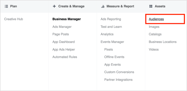 Open Business Manager and select Audiences in the Assets column.