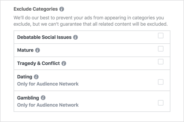 Ads Manager lets you exclude certain categories of content that you don't want to be associated with.