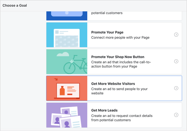 Choose Get More Website Visitors as the goal for your Facebook ads.