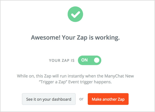 Activate your zap by switching the tab to on.