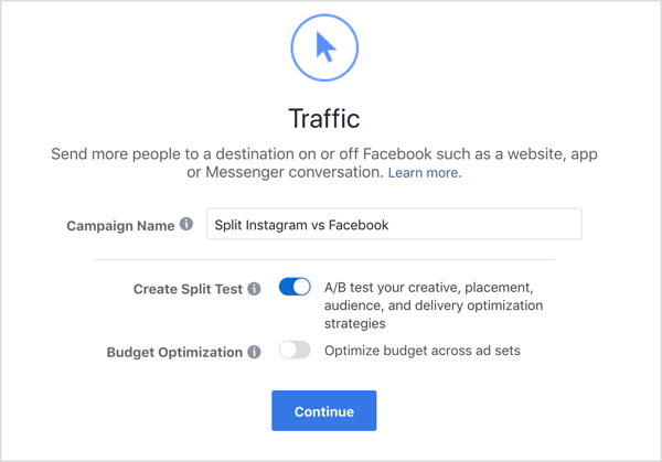 Add campaign name and select Create Split Test option for Facebook Traffic campaign