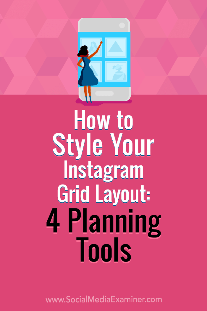 Discover four Instagram grid layout planning tools that will help you create a visually attractive and cohesive profile grid.