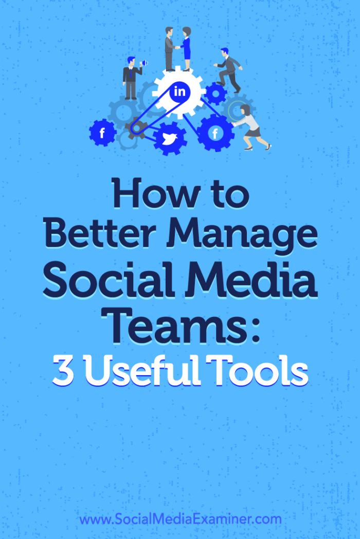Find three social media management tools with valuable features for social media teams.
