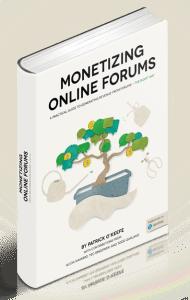 Monetizing Online Forums