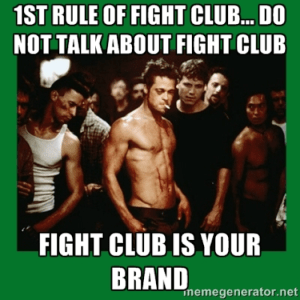 Fight Club is Your Brand
