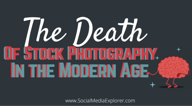 The Death of Stock Photography in the Modern Age