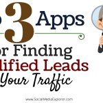 Top 3 Apps for Finding Qualified Leads in Your Traffic