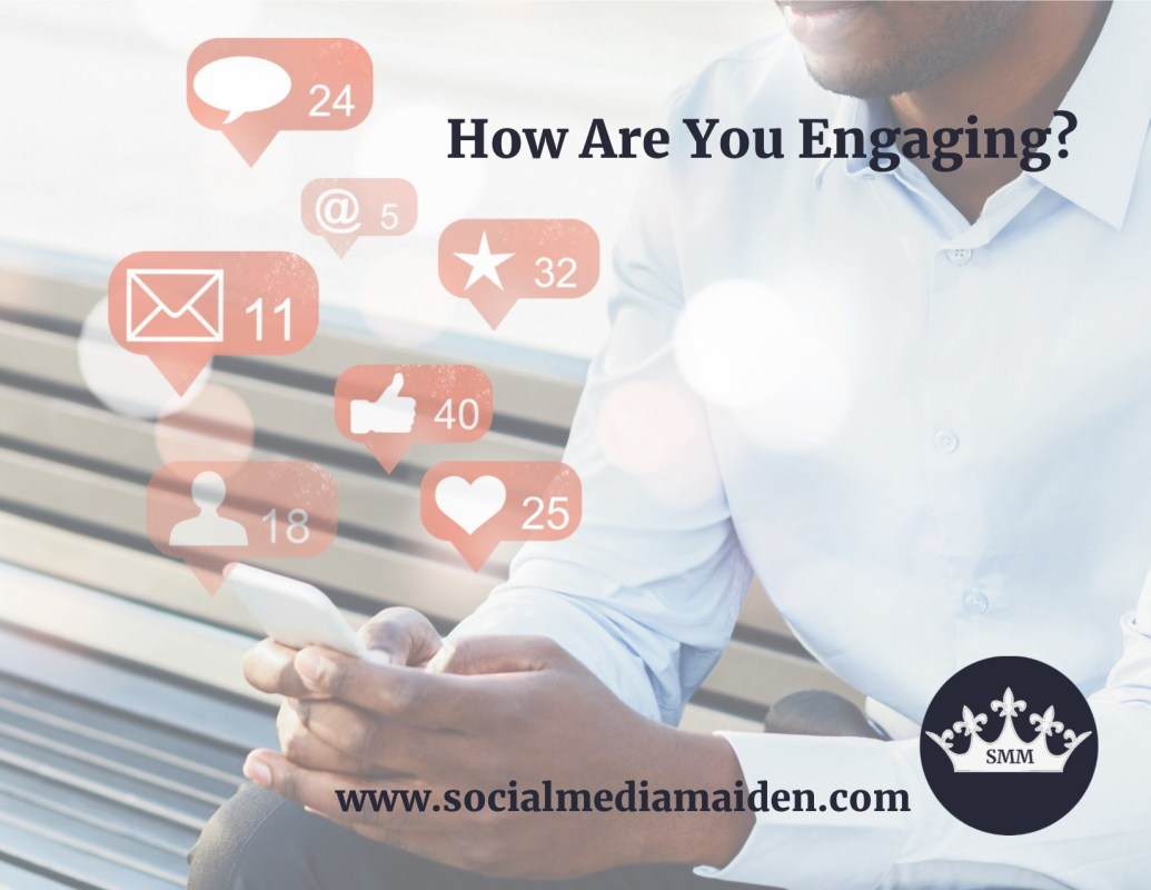 How Are You Engaging?