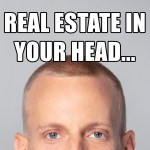 Justin Harvey - Real Estate in Your Head
