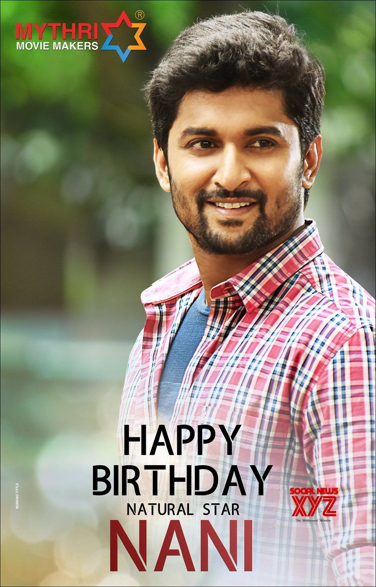 Natural Star Nani Birthday Posters #HBDNaturalStarNani - Social News XYZ