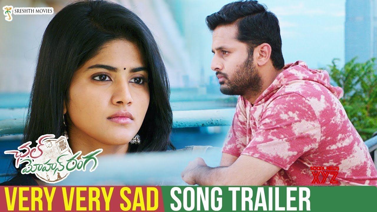 Very Very Sad Song Trailer | Chal Mohan Ranga Movie Songs