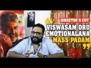 Exclusive: Interview with director Siva on Thala Ajith's Viswasam  (Video)