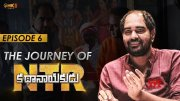 The Journey Of #NTRKathaNayakudu Episode - 6 | Director Krish Jagarlamudi  | #NTRBiopic  (Video)