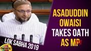 Asaduddin Owaisi Takes Oath As Lok Sabha MP (Video)