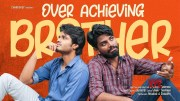 When you have an Overachieving Brother | ft. Anand Devarakonda | Chai Bisket (Video)
