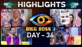 Bigg Boss Telugu Season 3: Day 42 Highlights [HD] (Video