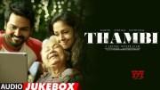 Thambi Jukebox | Karthi, Jyotika, Sathyaraj | Govind Vasantha | Jeethu Joseph (Video)