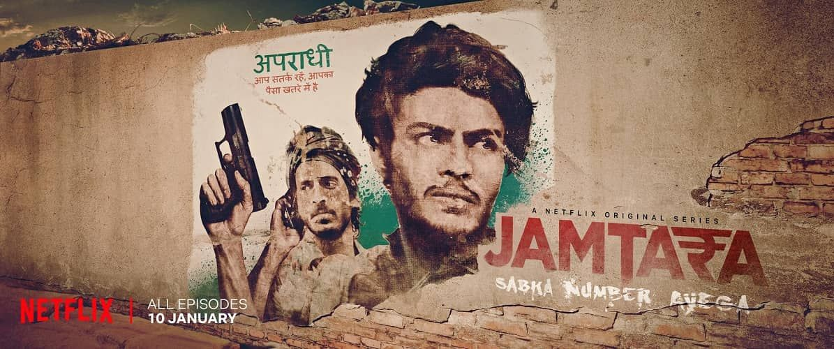 Jamtara - Sabka Number Aayega (Netflix) Review: Fresh And Intriguing But A Stretched One (Rating: ***)