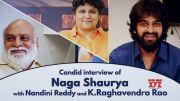 Nandini Reddy and Raghavendra Rao Interviews Naga Shaurya (Video)