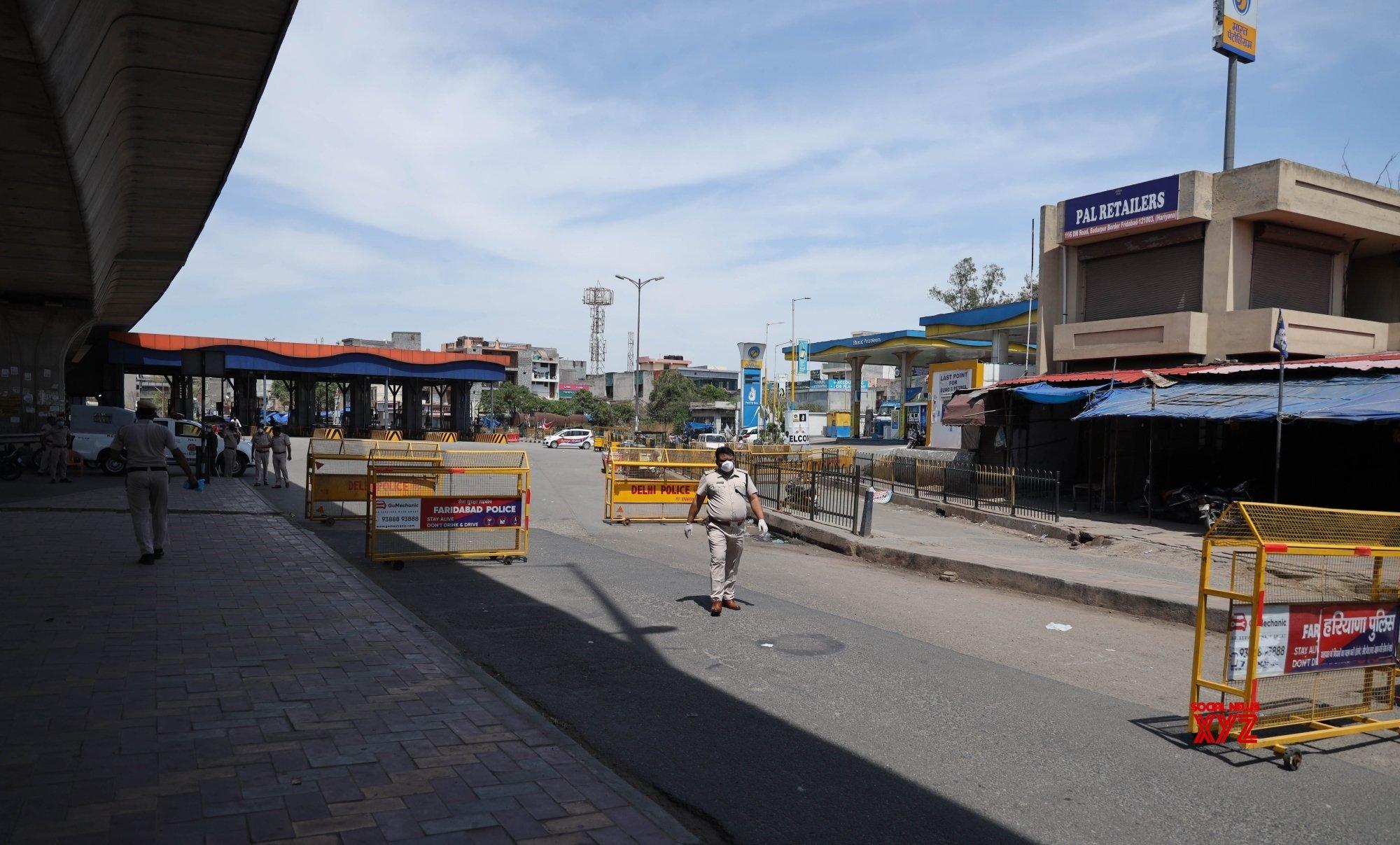 New Delhi: Delhi - Faridabad Border sealed during lockdown ...