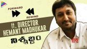 Nishabdham Director Hemant Madhukar Exclusive Interview | Forward Rewind | Episode 1 [HD] (Video)