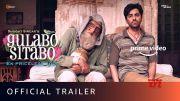 Gulabo Sitabo - Official Trailer | Amitabh Bachchan, Ayushmann Khurrana | Shoojit, Juhi | June 12 [HD] (Video)