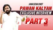 JanaSena Chief Pawan Kalyan Exclusive interview Part 3 | JanaSena | Pawan Kalyan [HD] (Video)