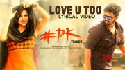 Love U Too Lyrical Video Song | #PK Telugu Movie | Hemanth, Aashu, Rachana | Kabir Rafi [HD] (Video)