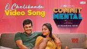 O Chelikaada | CommitMental Video Song |  Anand Sudeep Raj | Punarnavi, Udbhav, Pavan Sadineni [HD] (Video)