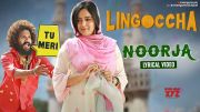 Noorja Lyrical Song | Lingoccha Movie | Because Raj | Karthik Rathnam | Supyarde Singh | Anand Bada [HD] (Video)
