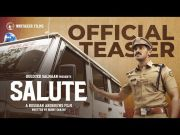 Salute  Movie Teaser | Dulquer Salmaan | Rosshan Andrrews | Bobby & Sanjay | Santhosh Narayanan [HD] (Video)