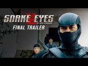 Snake Eyes   Final Trailer (2021 Movie)   Henry Golding, G.I. Joe [HD] (Video)