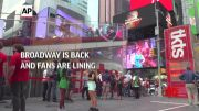 Fans line up for tickets as Broadway reopens (Video)
