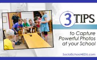 3 Tips to Capture Powerful Photos at your School