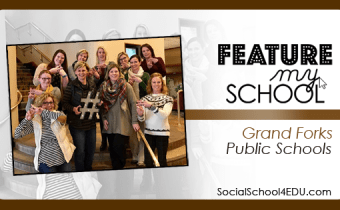 Feature My School: Grand Forks Public Schools
